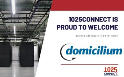 1025Connect welcomes Domicilium to our Meet Me Room